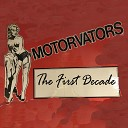 Motorvators - One of Those Days