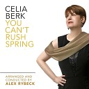 Celia Berk - I m Glad There Is You