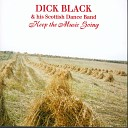 Dick Black and His Scottish Dance Band - Highland Barn Dance Wullie Bishop Train Journey North