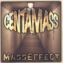 Centamass - Just wanna F K