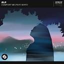 BLR feat MVRT - Comfort Me