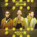 X Ambassadors - BOOM Wuqoo Remix