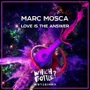 Marc Mosca - Love Is The Answer Radio Edit