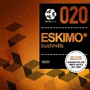 Eskimo - Bushmills Night Talk Remix