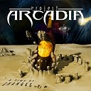 Project Arcadia - I Am Alive
