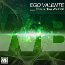 Ego Valente - Stop and Rewind
