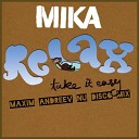 Mika - Relax (Take It Easy) (Da Rave Remix 2014)