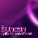 Duncan - Split Levels