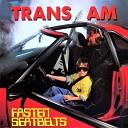 Trans Am - Around Midnight