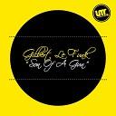 Gilbert Le Funk - Son of a Gun
