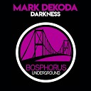 Mark Dekoda - Darkness