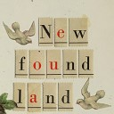 New Found Land - All The Nights