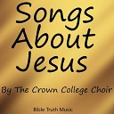 The Crown College Choir - He Signed the Deed with His Blood