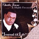 Charles Jerone Highly Favored - One Touch