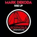 Mark Dekoda - Rise Up