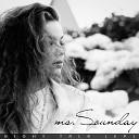 ms Sounday - New Light