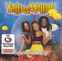 Yellow Mellow - It s Music