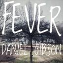 Daniel Gibson - Fever Instrumental