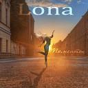 LONA - Моменты