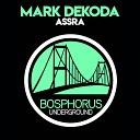 Mark Dekoda - Assra
