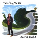 Charlie White - This Road