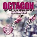 Octagon - Magnesium Noise