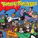 Brom Brigade - Скажи им нет