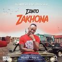 Junior De Rocka feat Beast Kid X - Izinto Zakhona