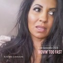Romina Johnson - Movin Too Fast 20th Anniversary Acoustic Edition