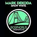 Mark Dekoda - Snow White