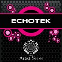 Echotek - Dont be