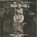 Shatter Messiah - FiXX for Demise