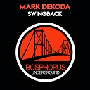 Mark Dekoda - Swingback