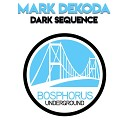Mark Dekoda - Dark Sequence