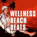 Wellness Beach Beats