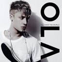 Ola - All Over the World Benji Of Sweden Club Mix
