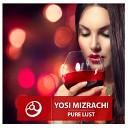 Yosi Mizrachi - That Night