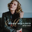 Mary McCloud - Don t You Forget About Me