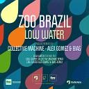 Zoo Brazil - Low Water Alex Gomez Bias Remix