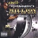 Chill - Big n Da South feat Sean Gates and 334 Mobb