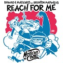 Dynaro & Matierro feat. Brenton Mattheus (Best-Muzon.ru) - Reach For Me (Original Mix)