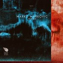 Marko Markovic - Annihilation Original Mix