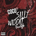 Coco - Silly Widdit Freestyle