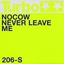 Nocow - Never Leave Me