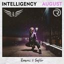 Intelligency - August Ramirez Safiter Radio Edit