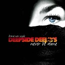 Deepside Deejays - Never Be Alone Radio Edit mix by DJ Alex Spark