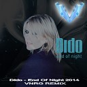 Dido - End Of Night (VNRG Remix