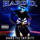 Hard D feat Buck C - North Memphis feat Buck C