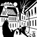 The Strangers - So