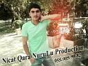 Nicat Qara NuruLu Production 055-905-90-82